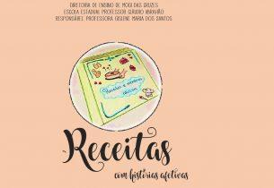 Livro 'Receitas com Histórias Afetivas' reúne tradições familiares e boas memórias de escola estadual de Mogi das Cruzes